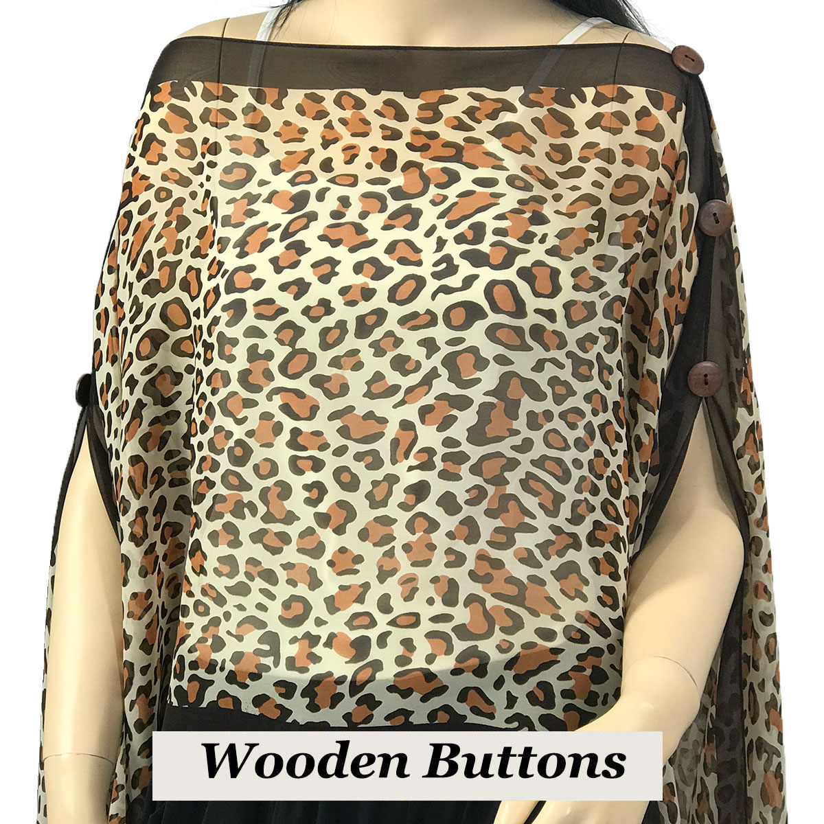 Silky Button Poncho/Cape (Six Button Chiffon) - Brown Wood Buttons #104 Brown (Cheetah)