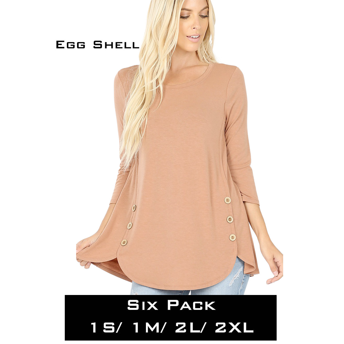 EGG SHELL (SIX PACK) 3/4 Sleeve Side Wood Buttons Top 2032(1S,1M,2L,2XL)